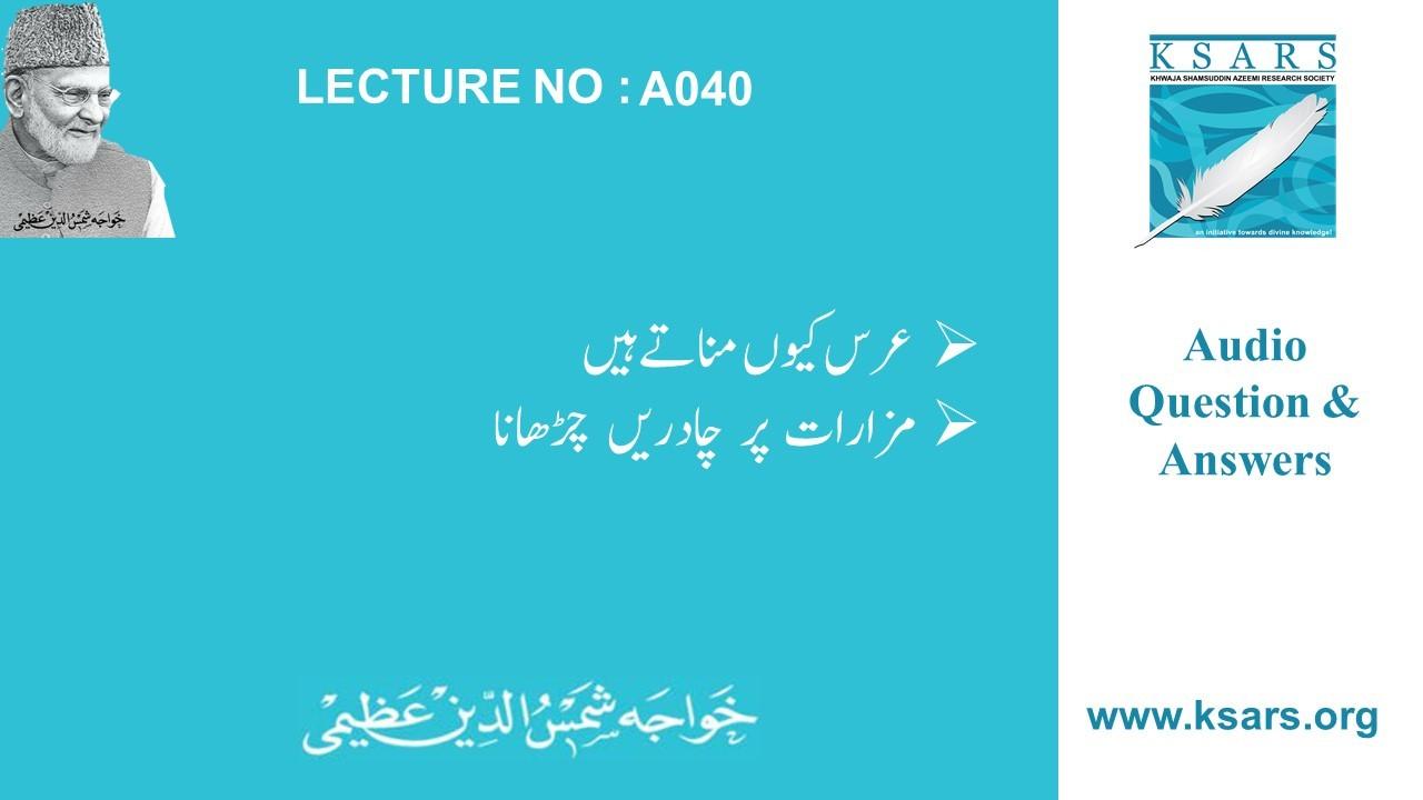 Q&A URS Aur Chadar Ki Taujeeh