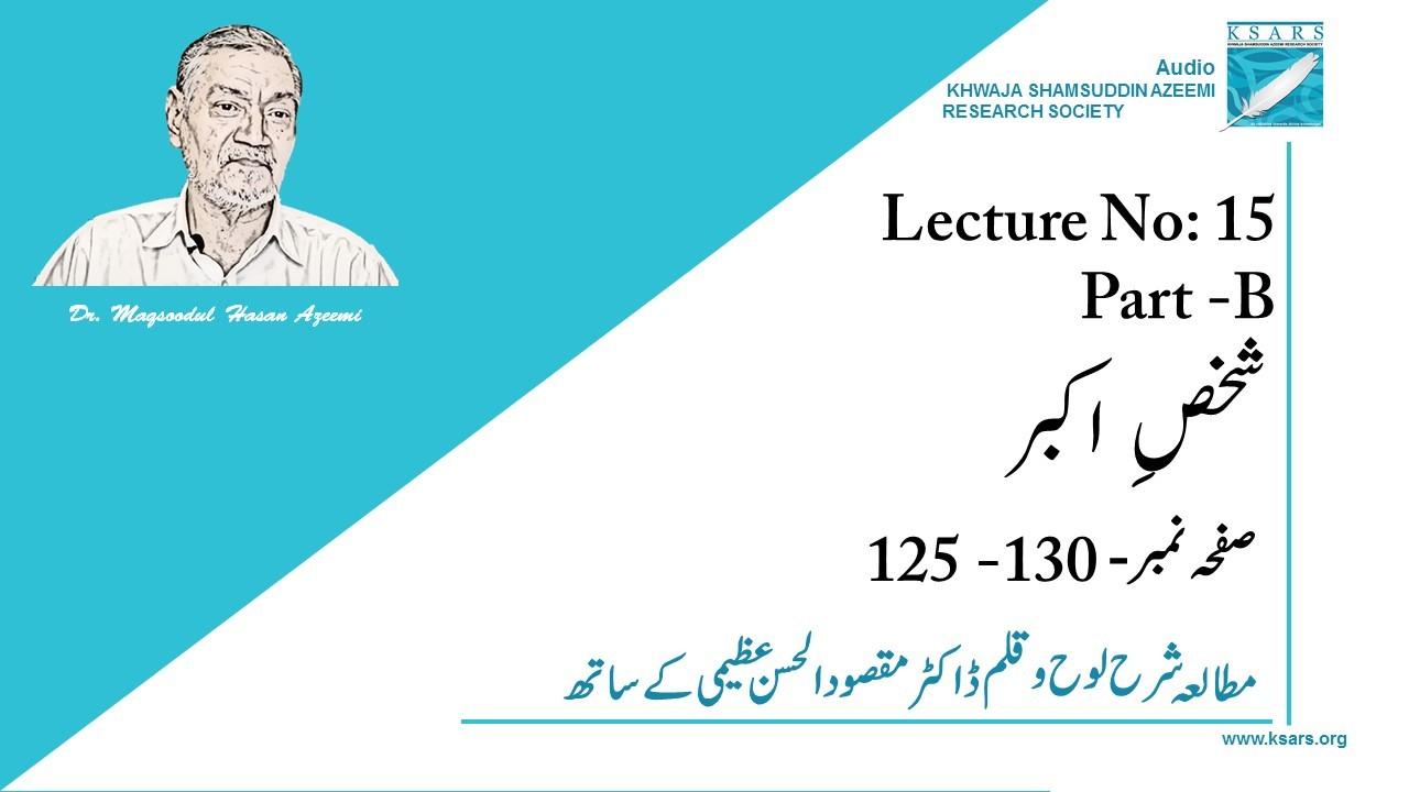 Lecture-15.1 Shaks e Akbar