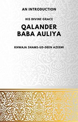 Qalander Baba Auliya - An Introduction