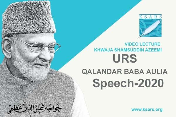URS QALANDAR BABA AULIA Speech 2020