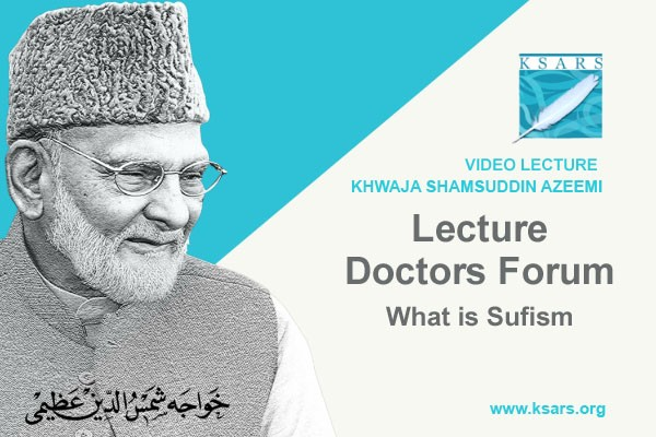 WHAT IS SUFISM - DOCTORS FORUM