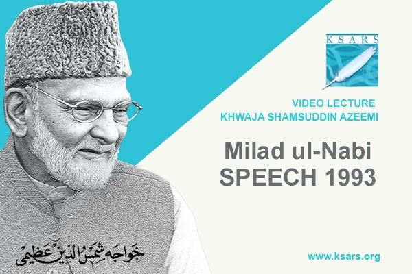 Milad Un Nabi (SAW) Speech 2014
