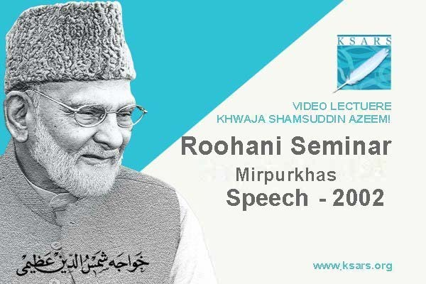 ROHANI SEMINAR Mirpurkhas SPEECH 2002