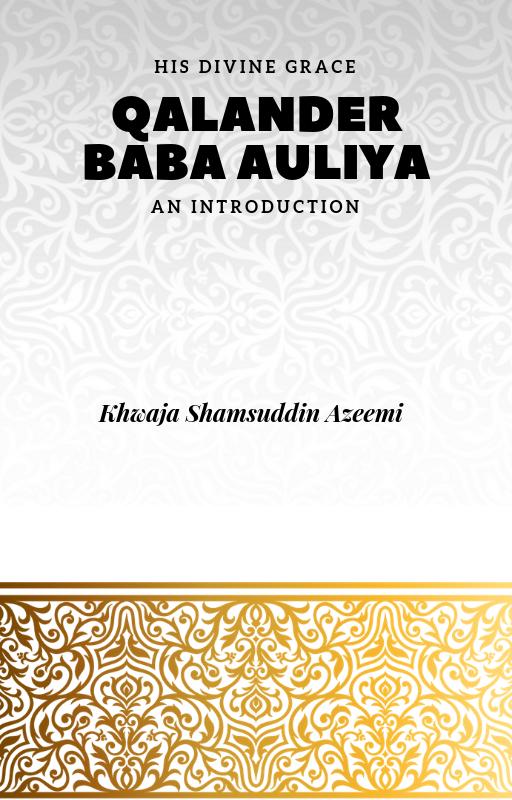 Qalander Baba Auliya:  An Introduction