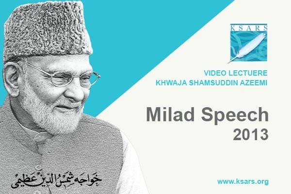 Milad 2013 Speech